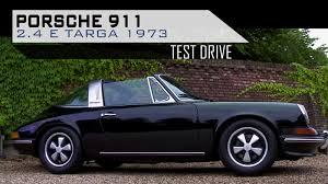 1973 porsche 911 targa for sale porsche 911 2 4 e targa 1973 test drive in top gear