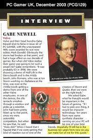 Gabe Newell Memes - a priceless quote from gabe newell where he predicted the future