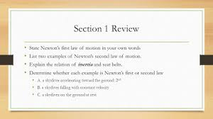 section 1 review state newton u0027s first law of motion in your own