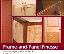 are raised panel cabinet doors out of style frame and panel finesse looks and longevity are in the details