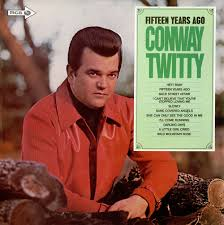 conway twitty u2013 fifteen lyrics genius lyrics