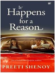 it happens for a reason by preeti shenoy