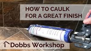 how to caulk tile for a great finish youtube