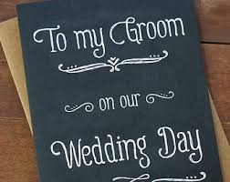 wedding card to groom from to my groom card etsy