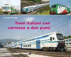 carrozze treni treni italiani con carrozze a due piani libro 23 80 lo