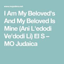 i am my beloved 121 best i am my beloved images on i am