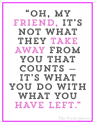 words encouragement best friend 45 most inspiring cancer quotes world cancer day quotes u0026 sayings