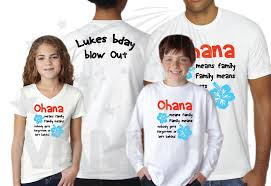 family matching shirts ohana means family family means nobody gets