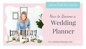 wedding planner classes how to become a wedding planner make money at it