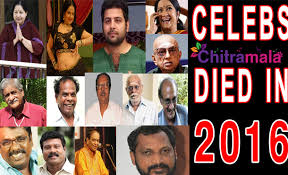 dead musicians and actors 2016 actors we lost in 2016 from tollywood and kollywood