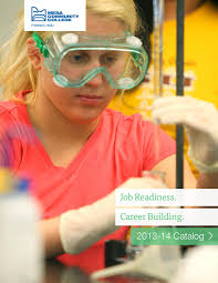 mesa community college catalog 2013 14 by the maricopa community