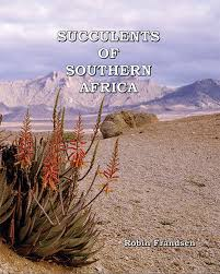 succulents of southern africa robin frandsen john j lavranos