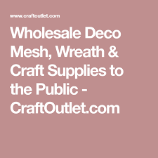 deco mesh supplies wholesale deco mesh wreath craft supplies to the