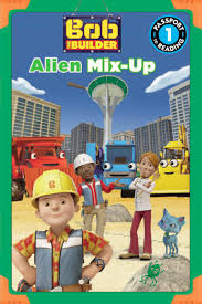bob builder alien mix u2013 hachette book group