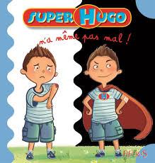 Meme Pas Mal - super hugo n a m礫me pas mal 9782215142003 com books