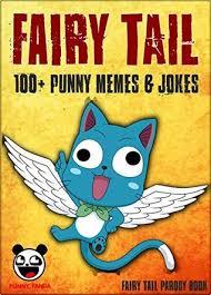 Fairy Tail Funny Memes - fairy tail 100 funny jokes memes fairy tail parody book