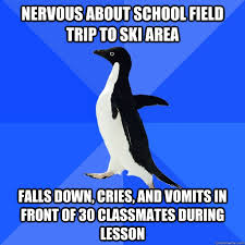 School Trip Meme - nervous about school field trip to ski area falls down cries and