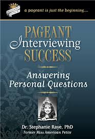 pageant interviewing success 9 answering personal questions by