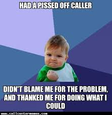Customer Service Meme - working in customer service this made my day it happened twice in