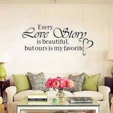 Beautiful Wall Stickers For Room Interior Design Aliexpress Com Buy 15 45 7cm Every Love Story Is Beautiful Decor