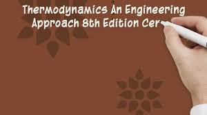 thermodynamics an engineering approach 8th editionby cengel test