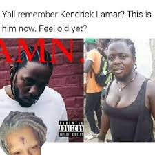 Explicit Memes - dopl3r com memes yall remember kendrick lamar this is him now