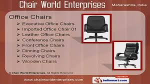 Leather Office Chair Front Office Chairs By Chair World Enterprises Mumbai Youtube