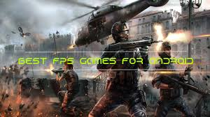 best android fps 25 must try best shooting for android 2017