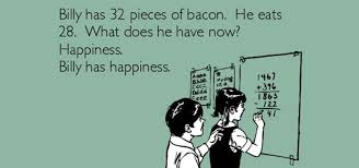 Meme Math - billy has 32 pieces of bacon he eats 28 what does he have now
