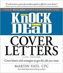knock u0027em dead cover letters cover letters and strategies to get