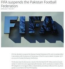 ection bureau association fifa suspends pakistan football federation its offices accounts to