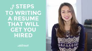 Steps To Write Resume How To Write A Resume That Will Get You Hired In Tech Youtube