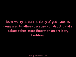 building quotes never worry about the delay wise sms quotes image