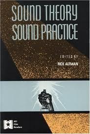 sound theory sound practice by rick altman