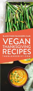 vegan thanksgiving recipes everyone will vegan thanksgiving