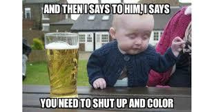 Baby Godfather Memes - drunk baby memes meme explorer