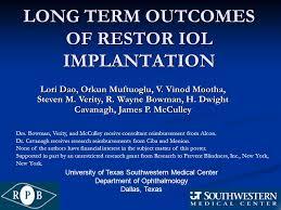 Prevent Blindness Texas Long Term Outcomes Of Restor Iol Implantation Lori Dao Orkun