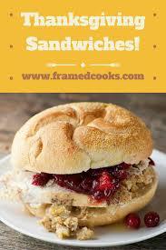 thanksgiving sandwiches framed cooks
