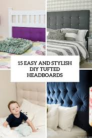 How To Make A Tufted Headboard 15 Easy And Stylish Diy Tufted Headboards For Any Bedroom
