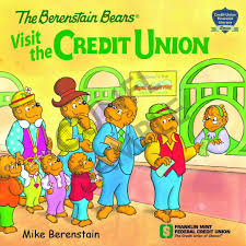 berenstien bears berenstain bears credit union network for financial literacy