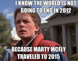 Back To The Future Meme - back to the future 2012 memes quickmeme