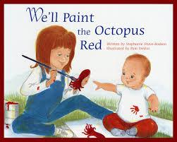we u0027ll paint the octopus red stephanie stuve bodeen pam devito