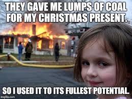 Christmas Present Meme - disaster girl meme imgflip
