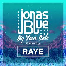 by your side a song by jonas blue raye on spotify