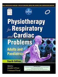 physiotherapy for respiratory and cardiac problems adults and