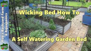 How To Make A Self Watering Planter by Wicking Bed How To A Self Watering Garden Bed Youtube