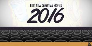 of the best new christian movies of 2016