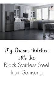 black and white appliance reno my dream kitchen with the black stainless steel from samsung ad