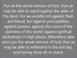 put on the whole armour of god ephesians 6 11 13 youtube