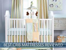 How To Choose Crib Mattress How To Choose A Crib Mattress The Best Crib Mattresses